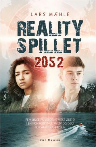 Lars Mæhle: Realityspillet 2052