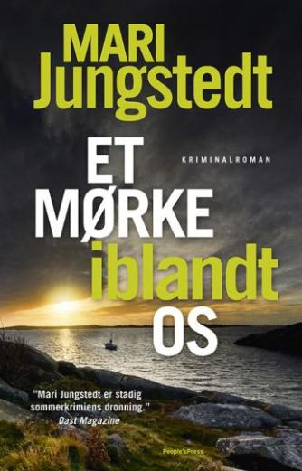 Mari Jungstedt: Et mørke iblandt os : kriminalroman
