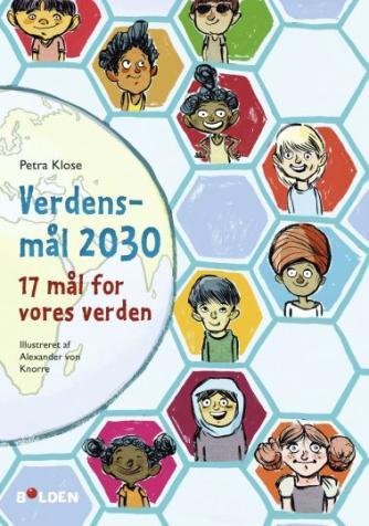 Petra Klose: Verdensmål 2030 - 17 mål for vores verden
