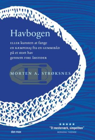 Morten A. Strøksnes: Havbogen