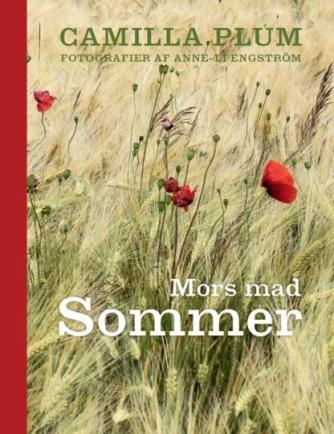 Camilla Plum: Sommer : mors mad